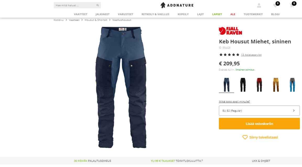 Yli sadan euron tuotteet toimitetaan ilman postituskuluja. Itse sain omat housuni varsin kohtuulliseen hintaan reilussa viikossa käyttööni.
