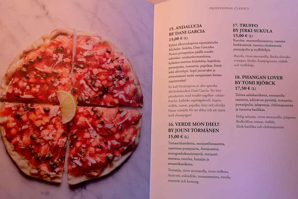 Kuuluisien keittiömestarien nimikkopizzat menussa.